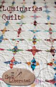 Luminaries Quilt sewing Pattern